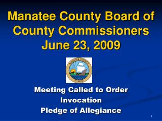 Manatee County Board of County Commissioners  June 23, 2009