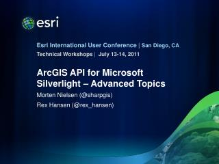 ArcGIS API for Microsoft Silverlight   Advanced Topics