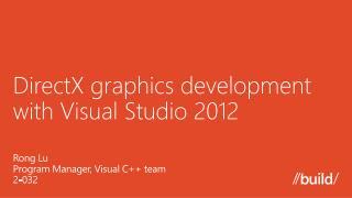 DirectX graphics development with Visual Studio 2012