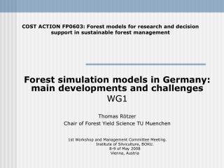 Forest simulation models in Germany: main developments and challenges  WG1
