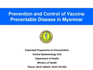 Prevention and Control of Vaccine Preventable Disease in Myanmar