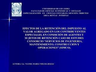 UNIVERSIDAD DE LOS ANDES FACULTAD DE CIENCIAS  ECON MICAS  Y  SOCIALES ESPECIALIZACI N   EN   CIENCIAS CONTABLES. MENCI