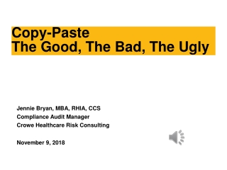 EHRs: The Good, the Bad and the Ugly