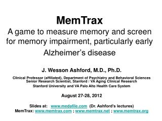 MemTrax A game to measure memory and screen for memory impairment, particularly early Alzheimer s disease