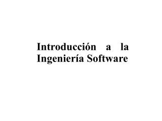 Introducci n a la Ingenier a Software