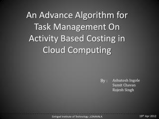 An Advance Algorithm for Task Management On Activity Based Costing in Cloud Computing