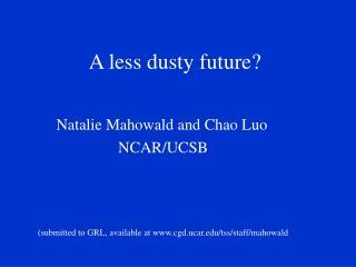 A less dusty future