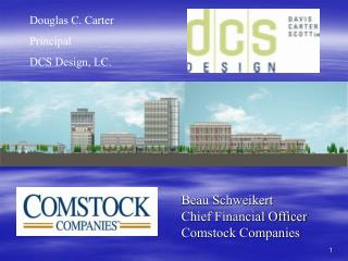 Beau Schweikert Chief Financial Officer Comstock Companies