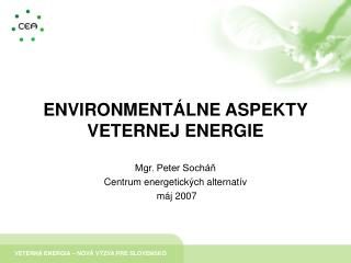 ENVIRONMENT LNE ASPEKTY VETERNEJ ENERGIE