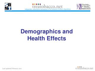Demographics and Health Effects