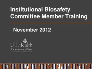 Institutional Biosafety Committee Member Training