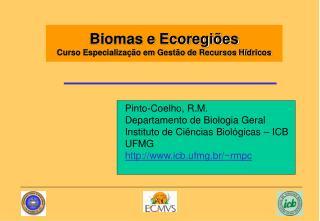 Biomas e Ecoregi es  Curso Especializa  o em Gest o de Recursos H dricos