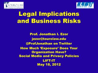 Legal Implications and Business Risks