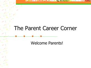 The Parent Career Corner