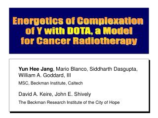 Energetics of Complexation  of Y with DOTA, a Model for Cancer Radiotherapy
