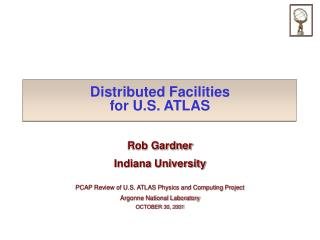Distributed Facilities  for U.S. ATLAS