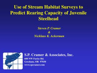 Use of Stream Habitat Surveys to Predict Rearing Capacity of Juvenile Steelhead