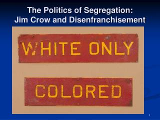 The Politics of Segregation: