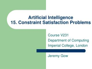 Artificial Intelligence  15. Constraint Satisfaction Problems