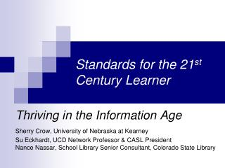 Standards for the 21st Century Learner