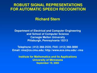 ROBUST SIGNAL REPRESENTATIONS FOR AUTOMATIC SPEECH RECOGNITION