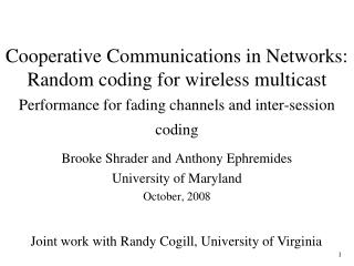 Cooperative Communications in Networks: Random coding for wireless multicast