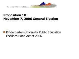 Proposition 1D  November 7, 2006 General Election