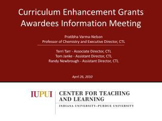 Curriculum Enhancement Grants Awardees Information Meeting