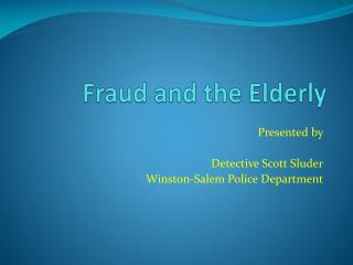 Fraud and the Elderly
