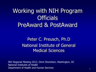 Working with NIH Program Officials PreAward  PostAward