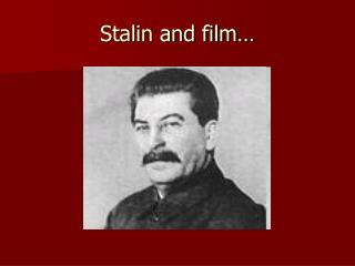 Stalin and film