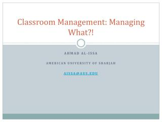 Classroom Management: Managing What