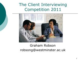 The Client Interviewing Competition 2011