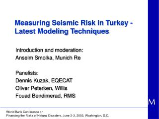 Measuring Seismic Risk in Turkey -  Latest Modeling Techniques