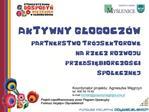 Koordynator projektu: Agnieszka Wegrzyn tel. 606 49 79 62 e-mail kontaktgospodynieglogoczow.pl