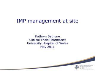 IMP management at site