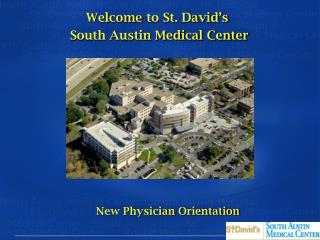 Welcome to St. David s  South Austin Medical Center