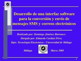 Desarrollo de una interfaz software para la conversi n y env o de mensajes SMS y correos electr nicos