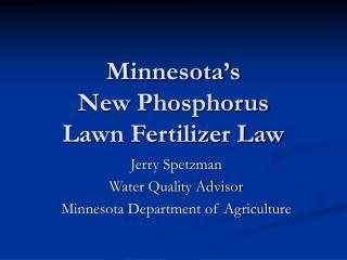 Minnesota s  New Phosphorus  Lawn Fertilizer Law