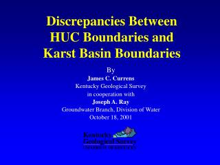 Discrepancies Between  HUC Boundaries and  Karst Basin Boundaries