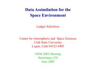 Data Assimilation for the  Space Environment