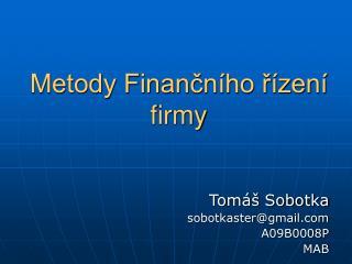 Metody Financn ho r zen  firmy