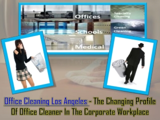 Office Cleaning Los Angeles
