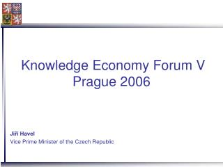 Knowledge Economy Forum V Prague 2006
