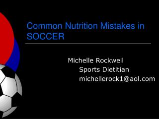 Common Nutrition Mistakes in SOCCER