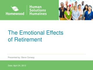 The Emotional Effects  of Retirement