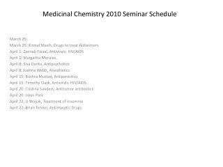 Medicinal Chemistry 2010 Seminar Schedule