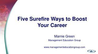 Five Surefire Ways to Boost Your Career