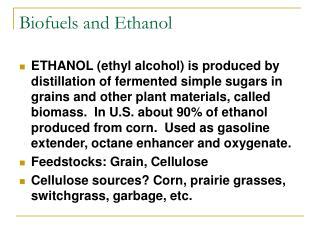 Biofuels and Ethanol