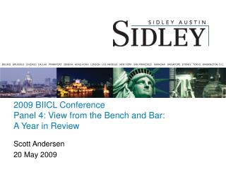 2009 BIICL Conference  Panel 4: View from the Bench and Bar:  A Year in Review